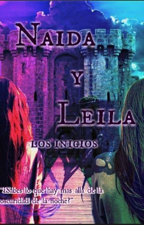 Naida y Leila. Los Inicios by NereaB98