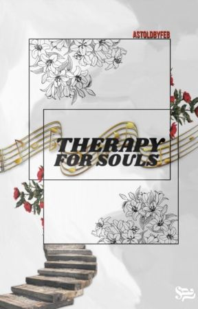 Therapy for Souls  by AsToldByFeb