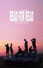 Read For Read. by -smilehoya
