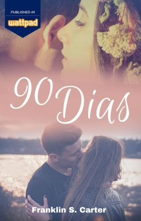 90 Dias by FrankSCWriter