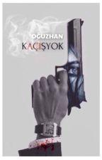 KAÇIŞ YOK by OuzhanGlgen