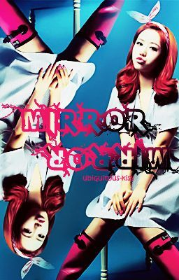 Mirror Mirror (On Hold)