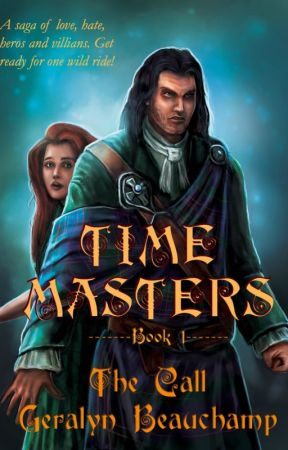 Time Masters Book 1, The Call by TheTimeMistress