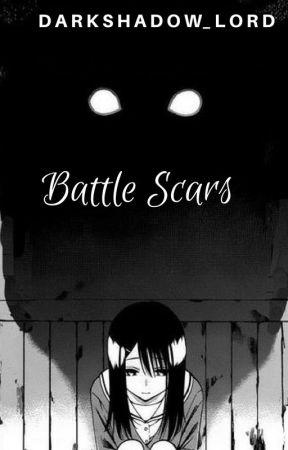 Battle Scars by DarkShadow_Lord
