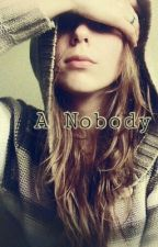 A Nobody by -goldenpineapple-