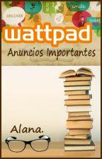 Anuncios Importantes - Alana. by Alana_mb