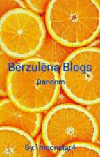 Bērzulēna Blogs by 1moonstar4