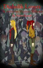 Diabolik Lovers: A Vampire Hunter Reborn by Animefan446