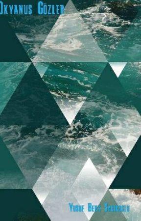 Okyanus Gözler by YusufBerkSadkolu