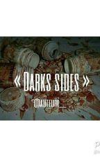 Darks sides by MackayJean