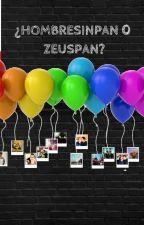 ¿hombresinpan o zeuspan? by mumiflores