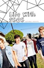 Life With 5SOS by lukey_unicorn
