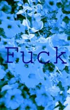 Fuck by McFuckyou
