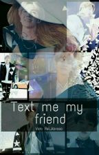 Text me my friend *YoonMin* by Rei_Koroso