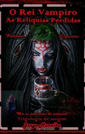 O Rei Vampiro - Sentimentos Imortais by Gblad3