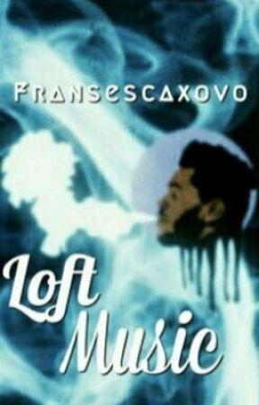 Loft Music  by fransescaxovo