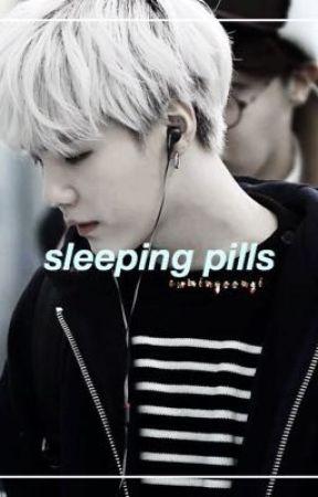 sleeping pills / min yoongi. by ewminyoongis