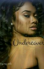 Undercover by yung_cole