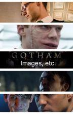 Gotham | Images, etc. by Darki_Goosebumps