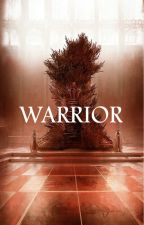 01 | Warrior ➵ ASOIAF by kissedxfire