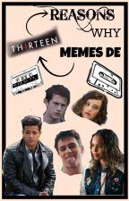 Memes De 13 Reasons Why by AGUSNEEDMARCO