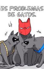 Es problema de gatos by An-NekoPF