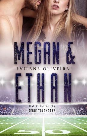 MEGAN & ETHAN by EvilaneOliveira