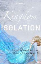 Kingdom of Isolation [JackXElsa] by riderr
