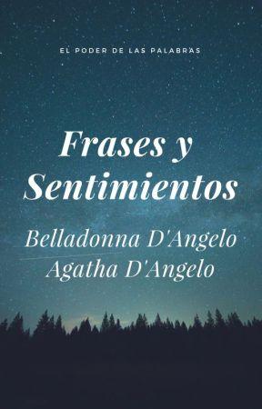 Frases y sentimientos. by FioriVelenosi