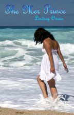 The Mer Prince (Published, Sample) by LindseyOwens