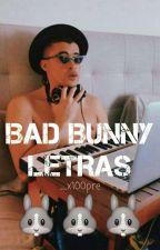 Bad Bunny Letras🐰 by Fan_De_Bad_Bunny