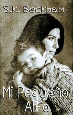 Mi Pequeño Alfa by SkylerBckham