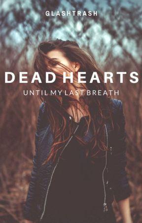 Dead Hearts by glasstrash