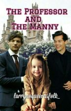 The Professor and the Manny (Larry Stylinson) [Concluída] by larrynoqueerasfolk_