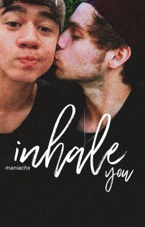 Inhale you | CAKE | ( Wattys 2017 ) by maniachx