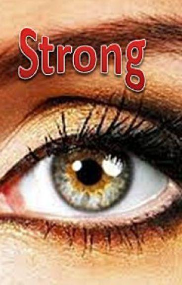 Strong (A Niall Horan Fanfiction)
