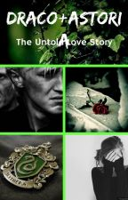 Draco And Astoria (The Untold Love Story) by MainalWriting