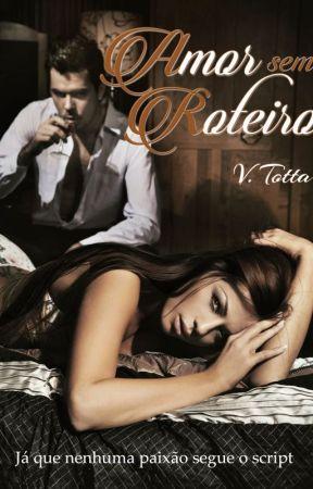 Amor sem Roteiro by VTotta