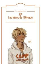 RP Les héros de l'Olympe [Tome 1] by beautyjunkieasf