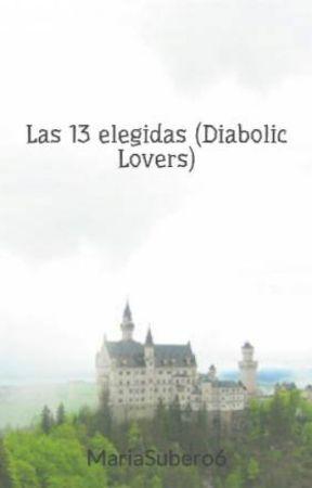 Las 13 elegidas (Diabolic Lovers) by MariaSubero6