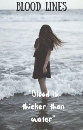 Bloodlines by Bairbeautyx102