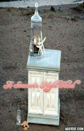 A Summer's Night Stand by smilewithyourheart10