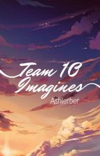 Team 10 Imagines by Ashlerber