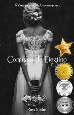 Contrato de Destino by KassColim