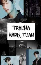 Trauma - Mark Tuan by nurulatikah__