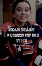 DEAR DIARY I fucked up big time  by ratchet_80s
