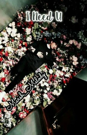 I Need U ||BTS Jungkook X Reader Fanfiction|| by Marsh__Melody