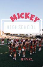 MICKEY HIGHSCHOOL by frhxx_