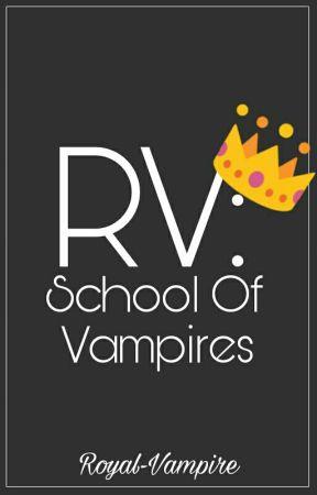 RV: School of Vampires by Royal-Vampire