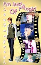 I'm just a fan girl of Lee Sungyeol (INFINITE fan fiction) by WhiteFox_chuchu